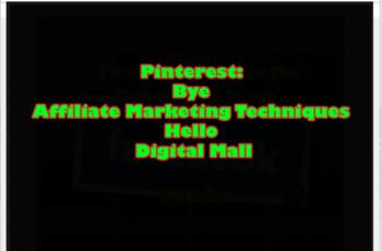 Pinterest-Bye-Affiliate-Marketing-Techniques-Hello-Digital-Mall