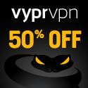 Get a 50% off with VyprVPN