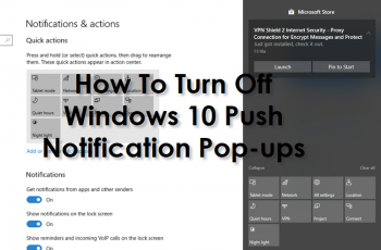 How To Turn Off Windows 10 Push Notification Pop-ups