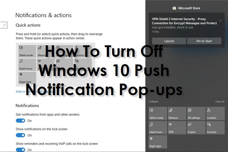 How To Turn Off Windows 10 Push Notification Pop-ups