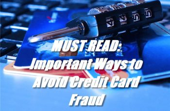 Important Ways to Avoid Credit Card Fraud