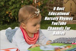 6 Best Educational Nursery Rhymes YouTube Channels For Babies
