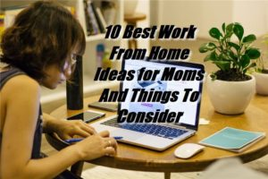 Work From Home Ideas for Mom Title