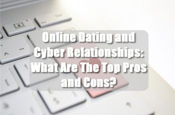 Online Dating and Cyber Relationships