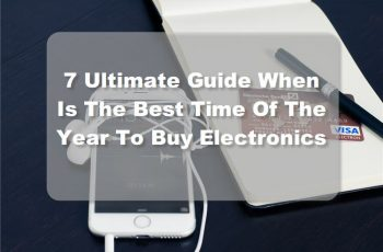When Is The Best Time Of The Year To Buy Electronics